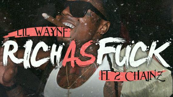 Lil-Wayne-Rich-As-Fuck-Ft.-2-Chainz-570x320