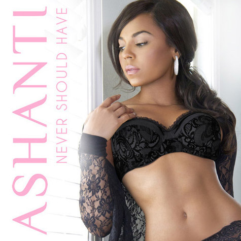 ashanti-never-should-have