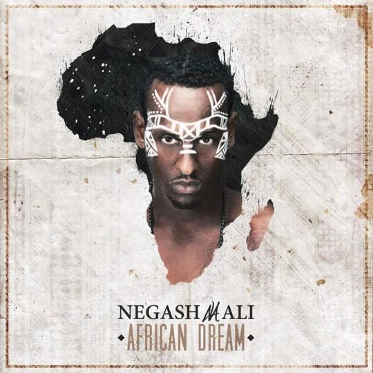 Cover Negash Ali (Erythrée/Danemark/UK) - What you got