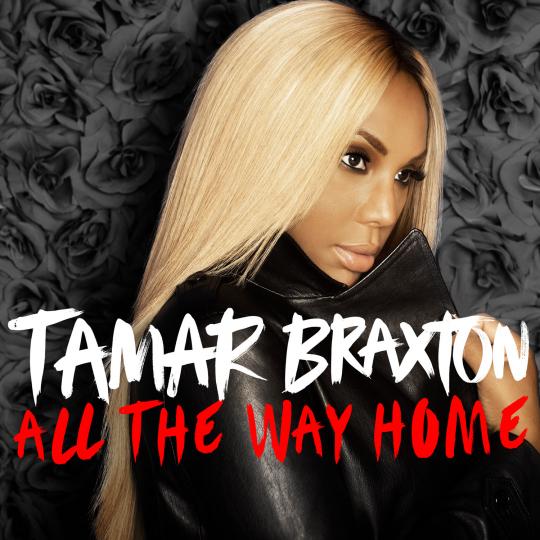 Tamar-Braxton-All-the-Way-Home-2013-1500x1500