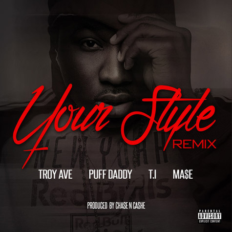 troy-ave-your-style-remix-1