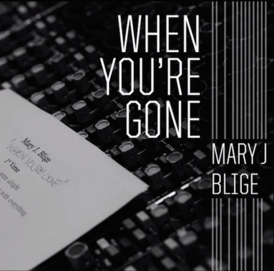 mary-j-blige-when-youre-gone-cover
