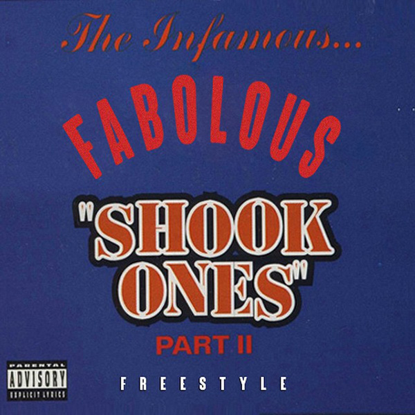 fabolous-shook-ones
