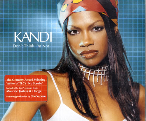 Kandi-Dont-Think-Im-Not-538866