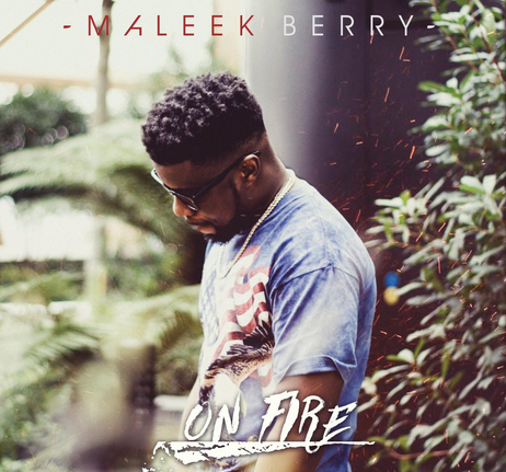 Maleek-Berry-On-Fire-462x431