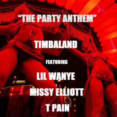 timbaland-featuring-lil-wayne-missy-elliott-t-pain-the-party-anthem